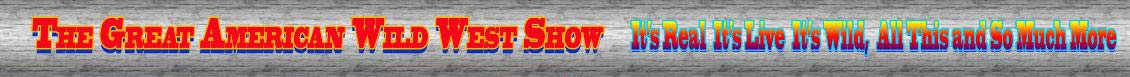 Great American Wild West Show